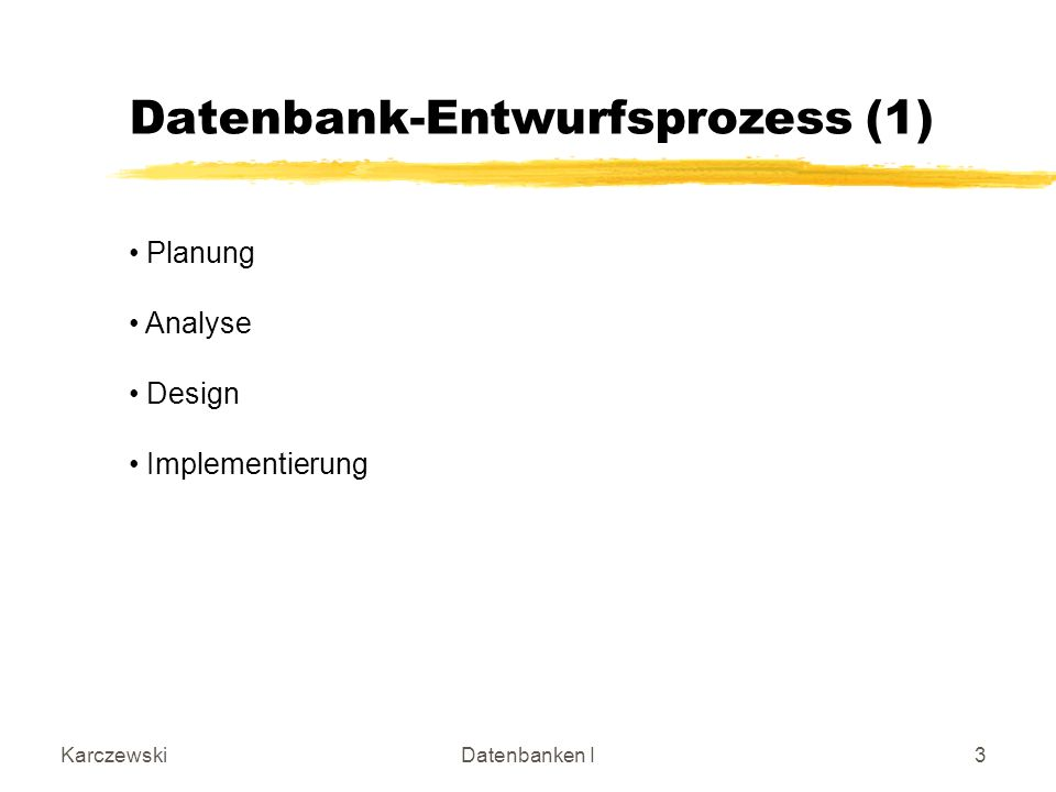 Datenbank-Entwurfsprozess (1)
