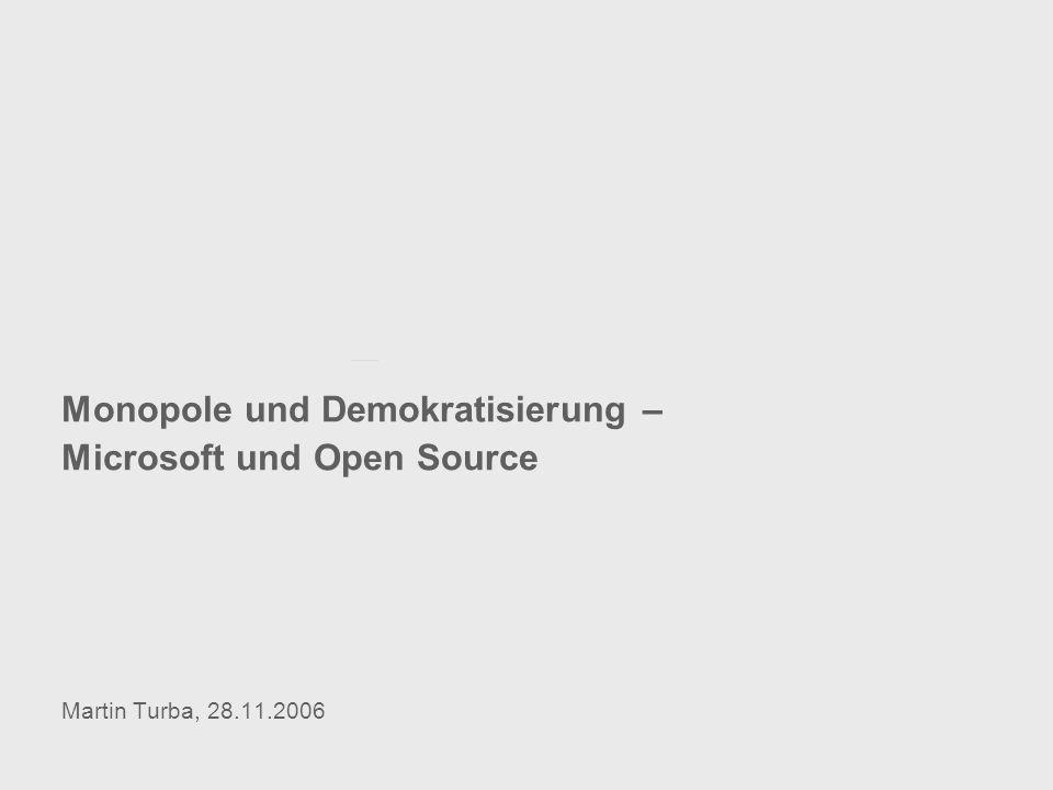 Monopole und Demokratisierung – Microsoft und Open Source