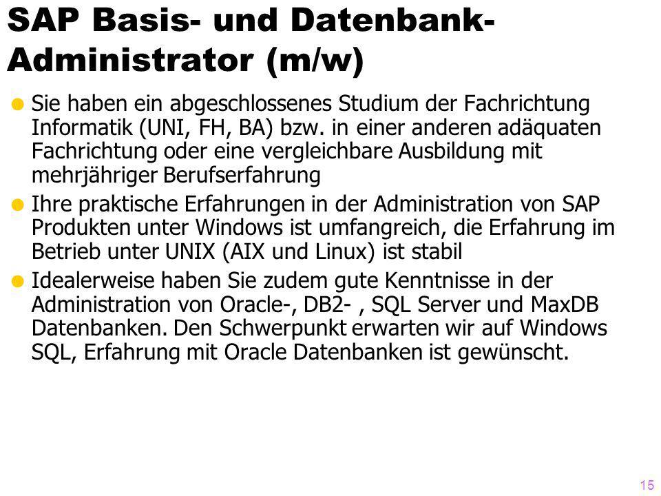 SAP Basis- und Datenbank-Administrator (m/w)