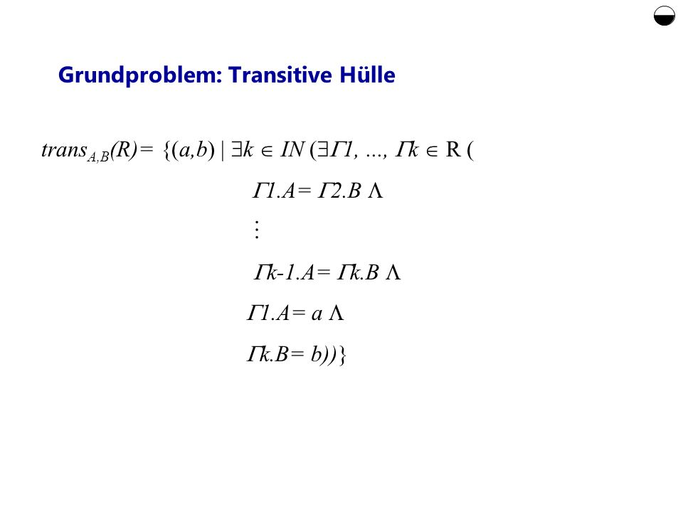 Grundproblem: Transitive Hülle