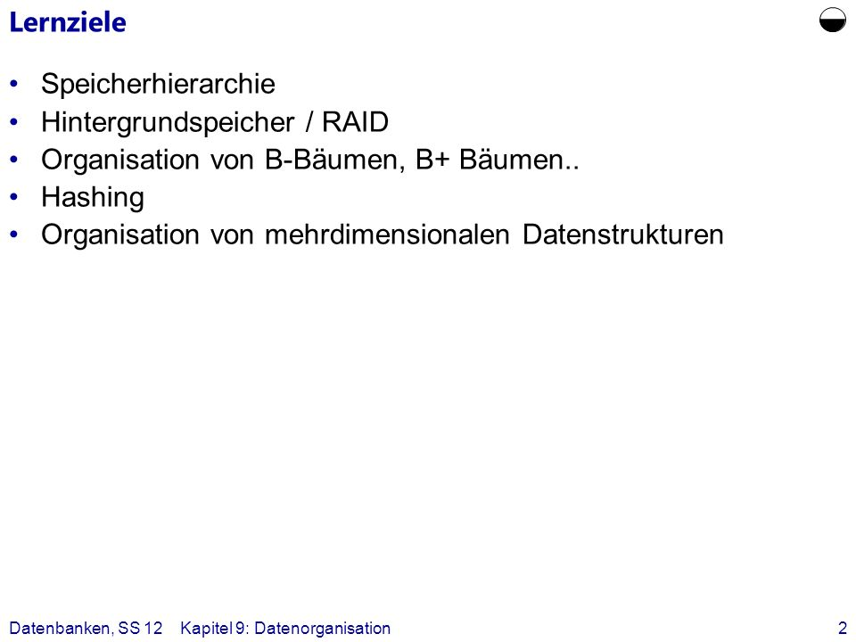  Lernziele Speicherhierarchie Hintergrundspeicher / RAID