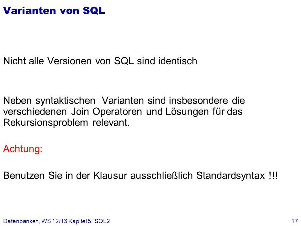 Nicht alle Versionen von SQL sind identisch