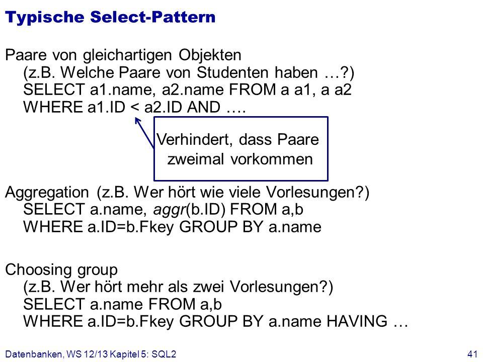 Typische Select-Pattern