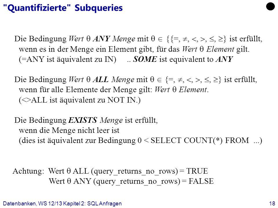 Quantifizierte Subqueries