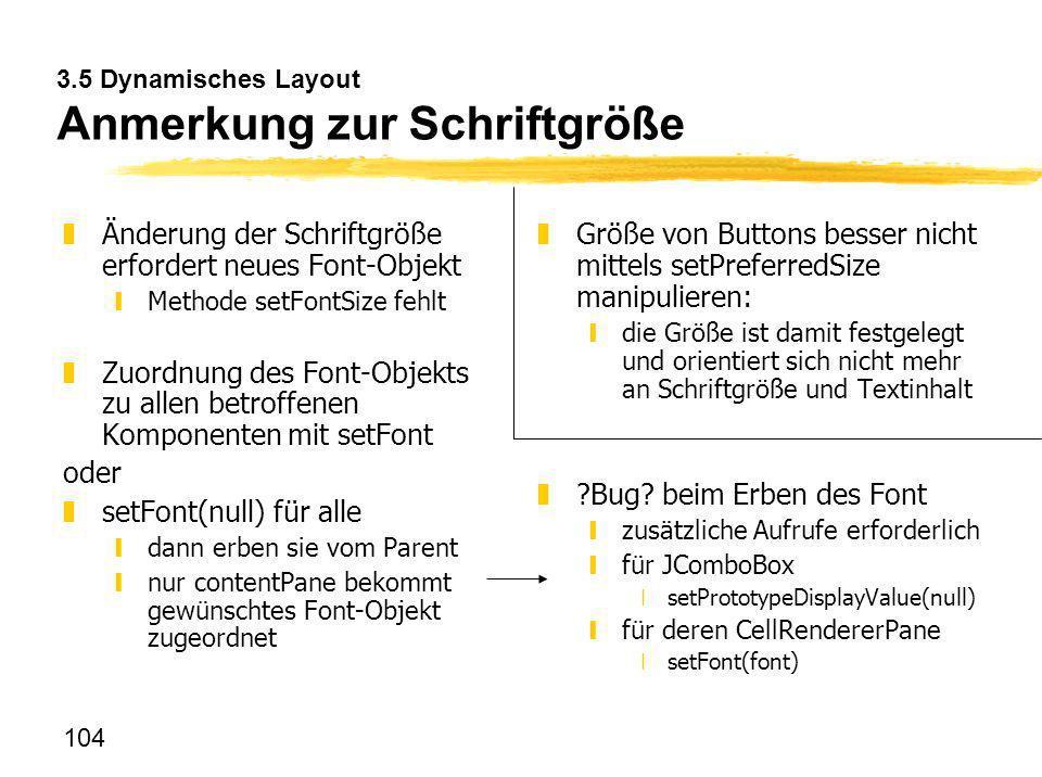 3.5 Dynamisches Layout Anmerkung zur Schriftgröße