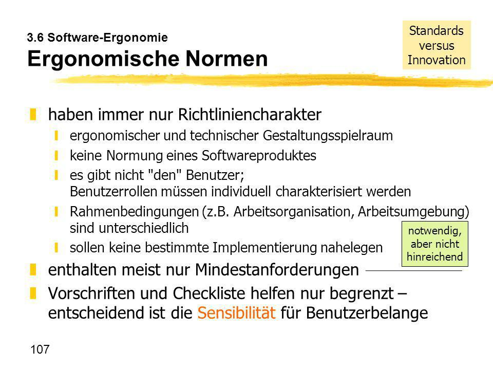 3.6 Software-Ergonomie Ergonomische Normen