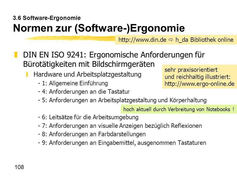 3.6 Software-Ergonomie Normen zur (Software-)Ergonomie