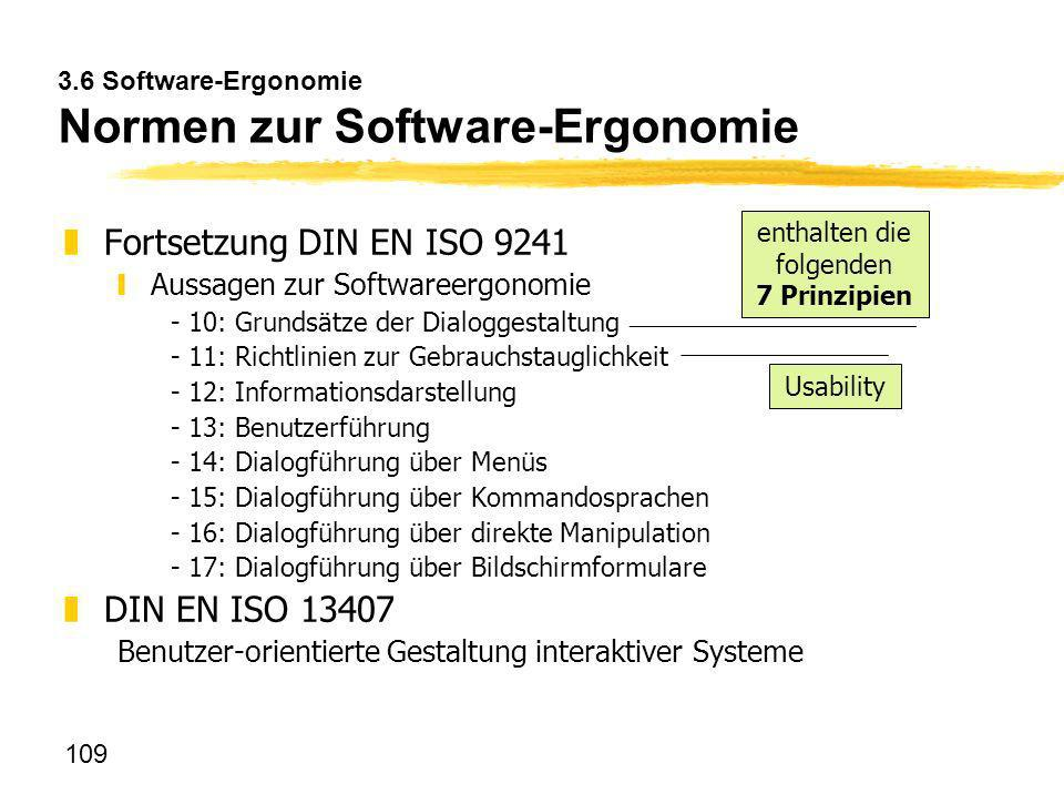 3.6 Software-Ergonomie Normen zur Software-Ergonomie