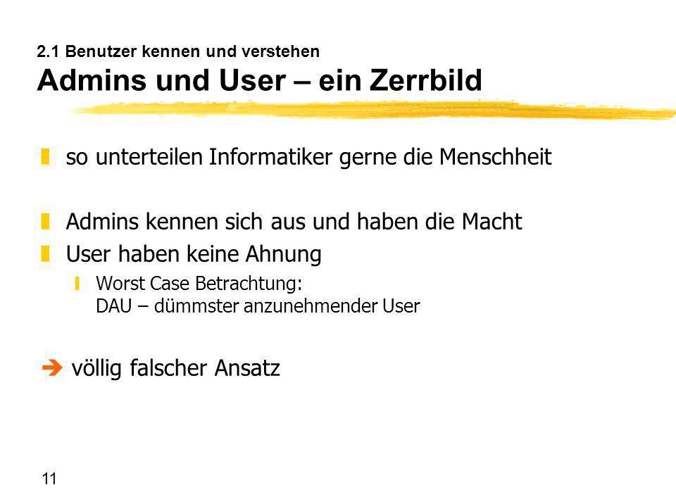 2.1 Benutzer kennen und verstehen Admins und User – ein Zerrbild