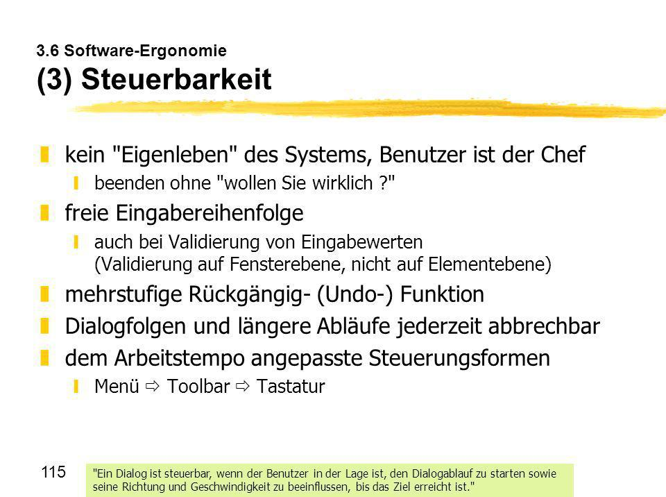 3.6 Software-Ergonomie (3) Steuerbarkeit