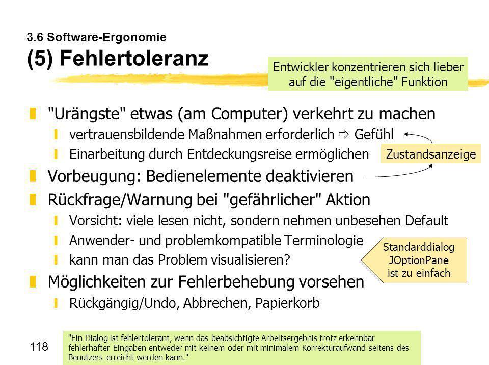 3.6 Software-Ergonomie (5) Fehlertoleranz