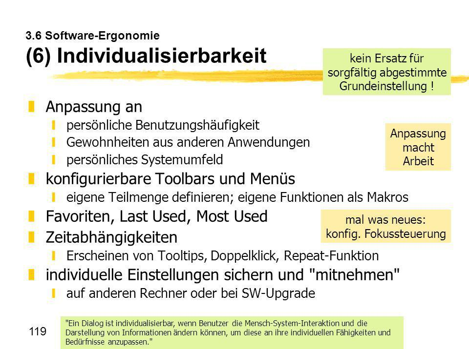 3.6 Software-Ergonomie (6) Individualisierbarkeit