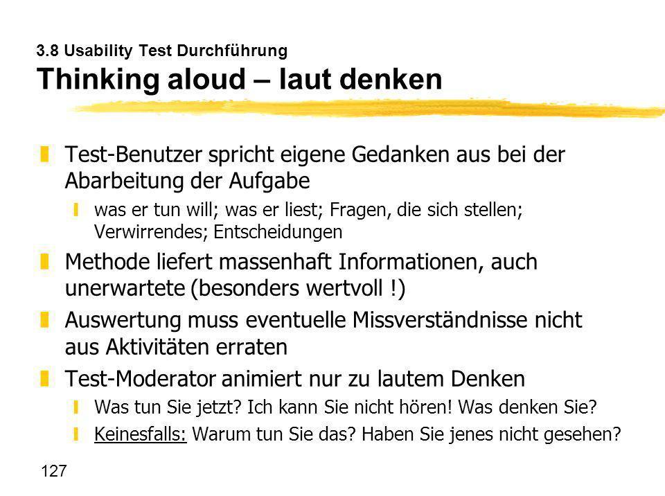 3.8 Usability Test Durchführung Thinking aloud – laut denken