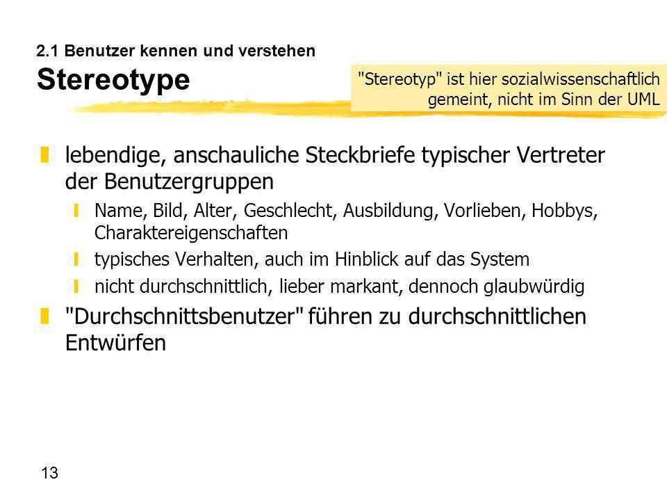 2.1 Benutzer kennen und verstehen Stereotype