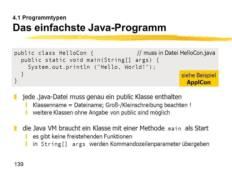 4.1 Programmtypen Das einfachste Java-Programm