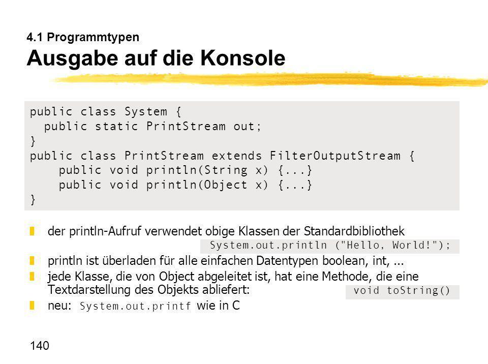 4.1 Programmtypen Ausgabe auf die Konsole