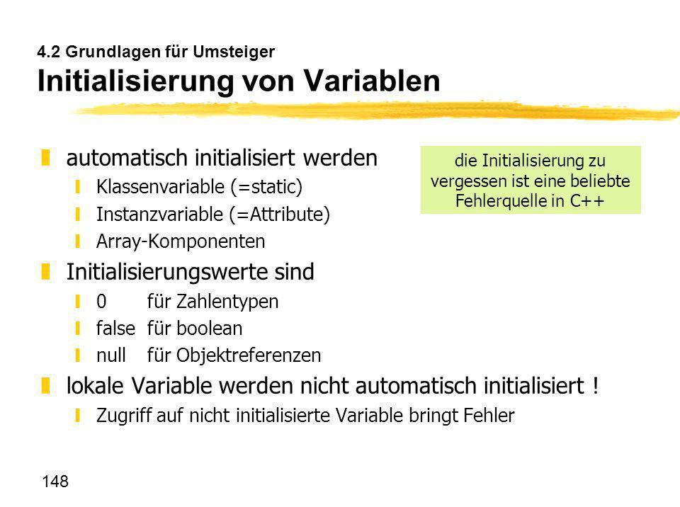 4.2 Grundlagen für Umsteiger Initialisierung von Variablen