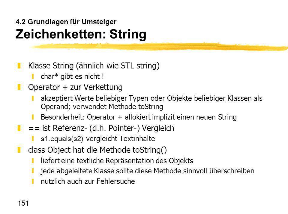 4.2 Grundlagen für Umsteiger Zeichenketten: String