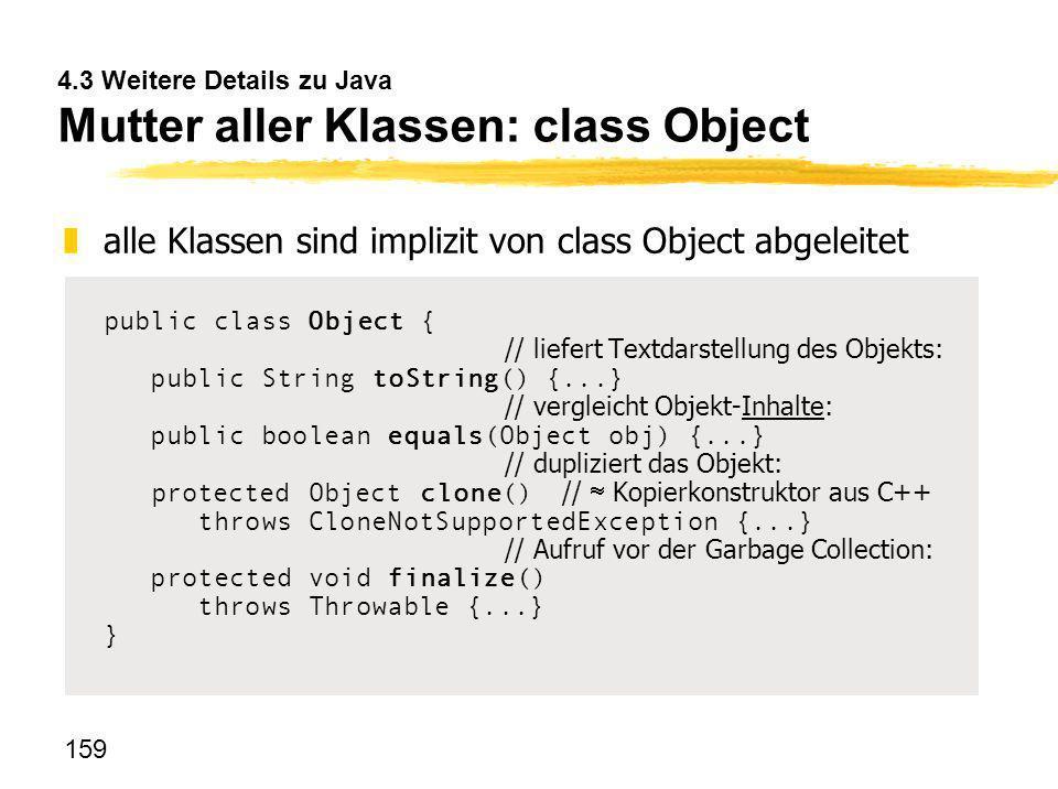 4.3 Weitere Details zu Java Mutter aller Klassen: class Object
