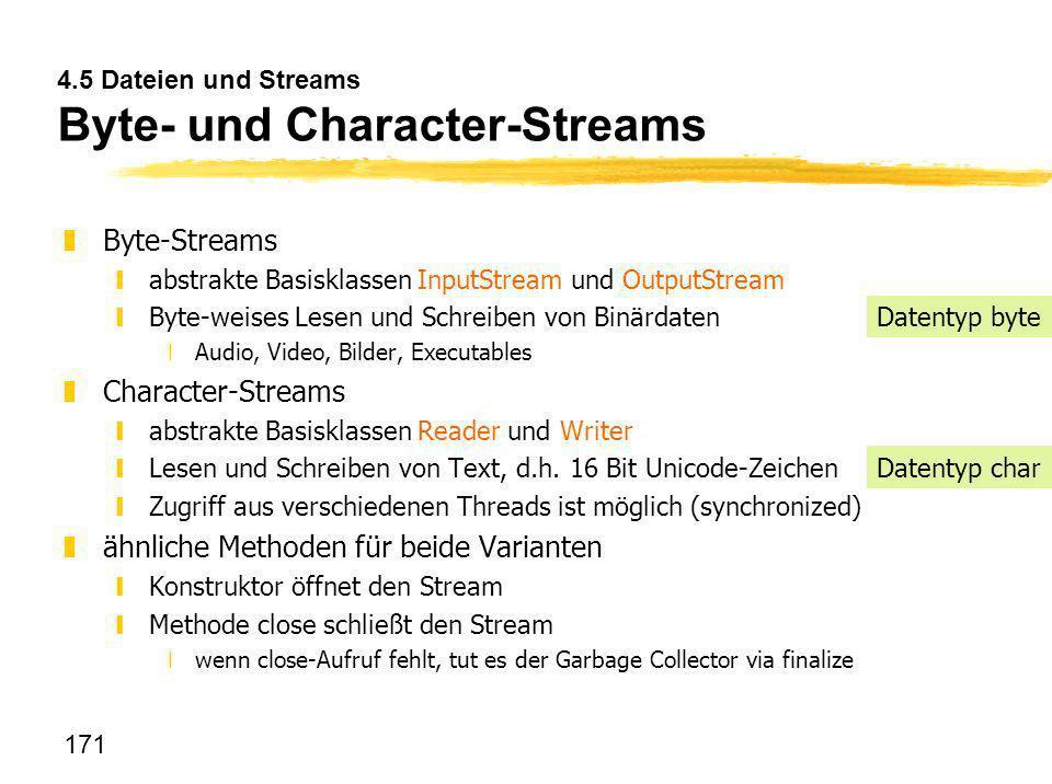 4.5 Dateien und Streams Byte- und Character-Streams