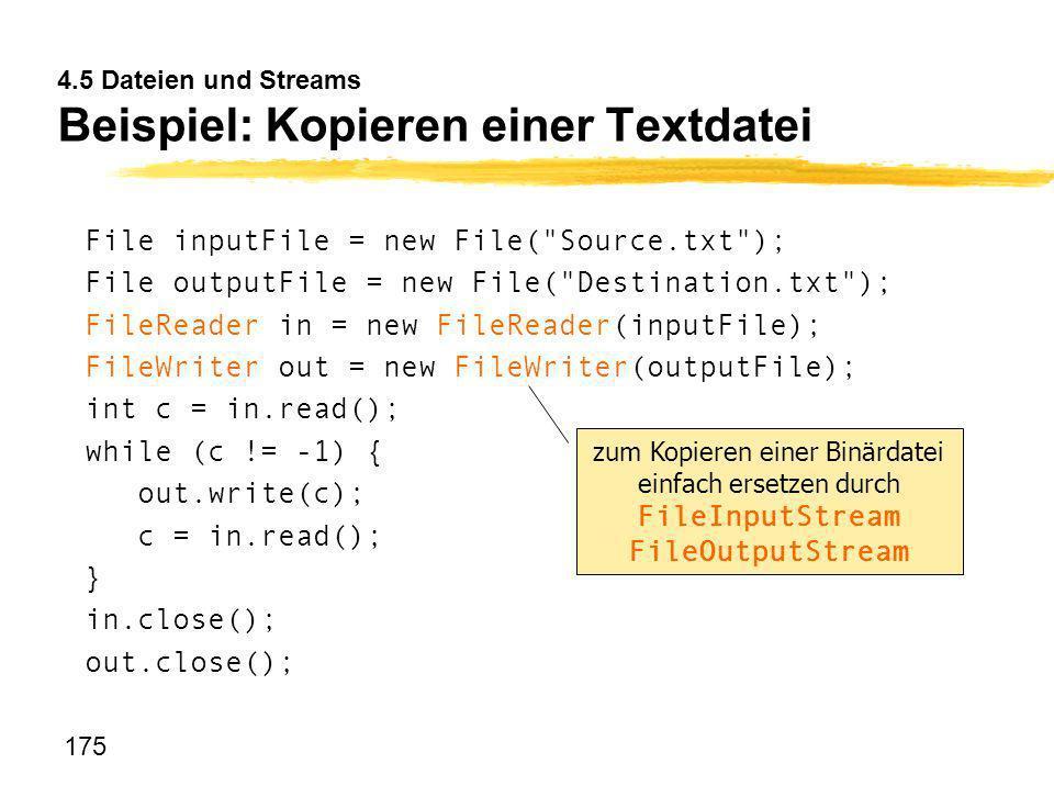 4.5 Dateien und Streams Beispiel: Kopieren einer Textdatei