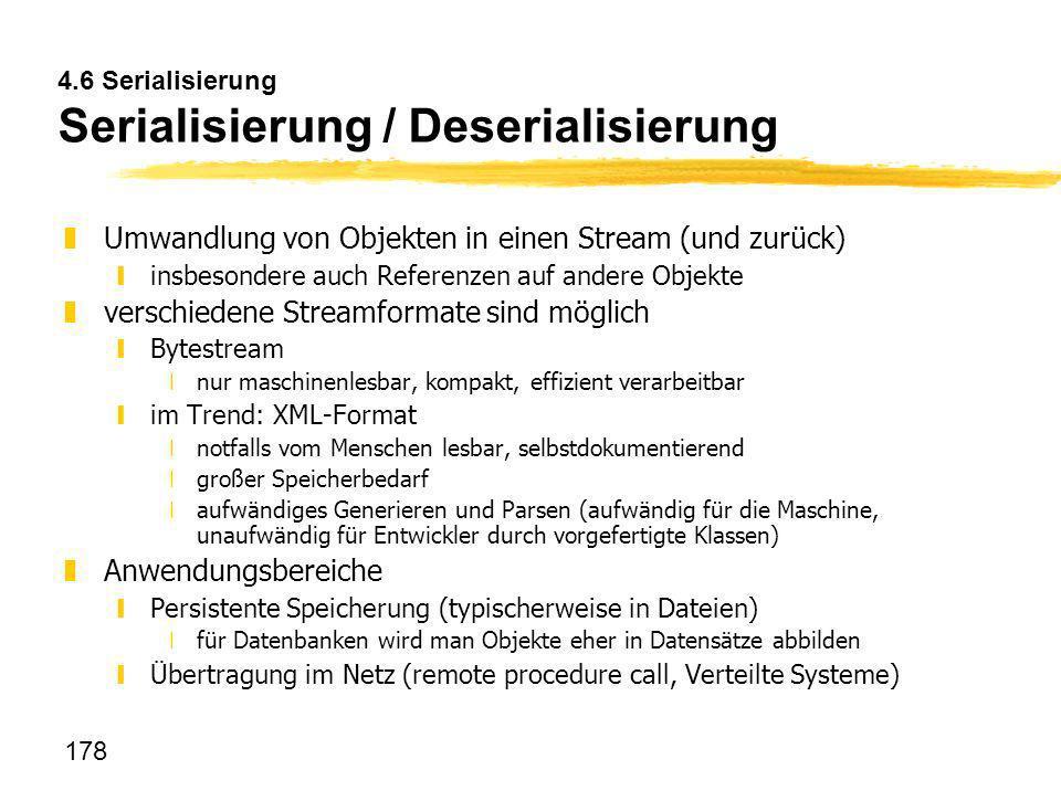 4.6 Serialisierung Serialisierung / Deserialisierung