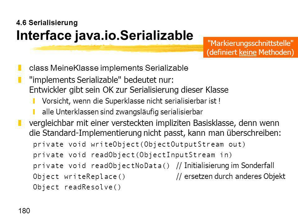 4.6 Serialisierung Interface java.io.Serializable