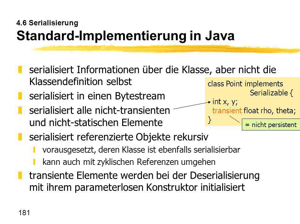 4.6 Serialisierung Standard-Implementierung in Java