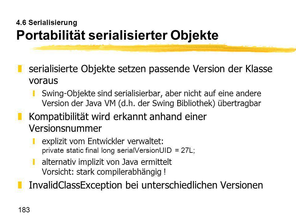 4.6 Serialisierung Portabilität serialisierter Objekte