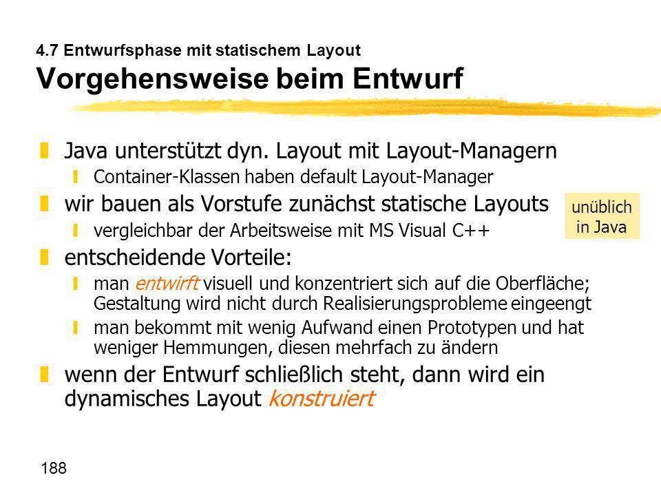 4.7 Entwurfsphase mit statischem Layout Vorgehensweise beim Entwurf
