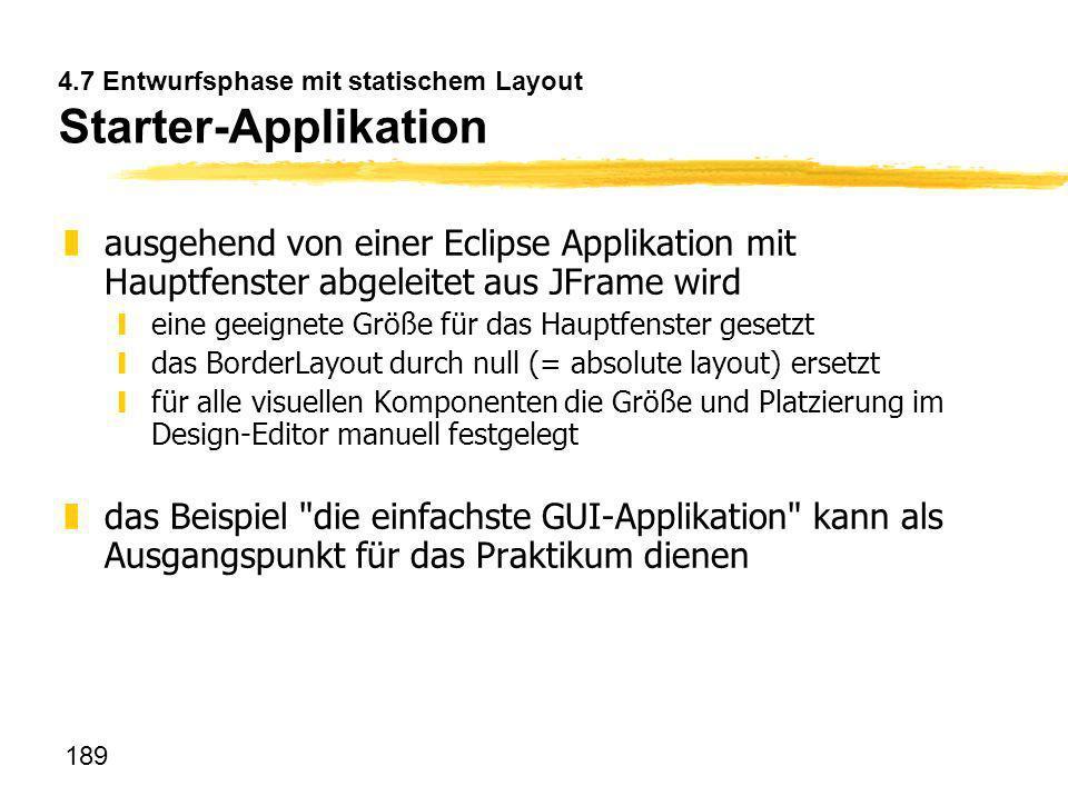 4.7 Entwurfsphase mit statischem Layout Starter-Applikation