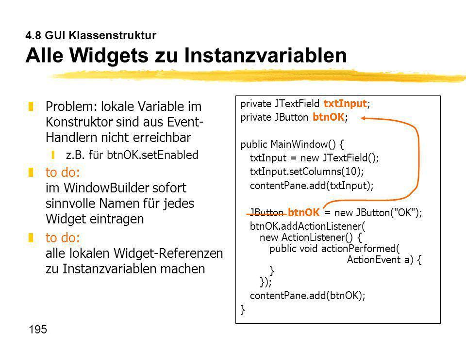 4.8 GUI Klassenstruktur Alle Widgets zu Instanzvariablen