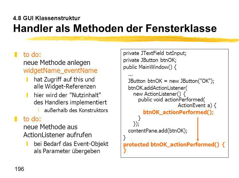 4.8 GUI Klassenstruktur Handler als Methoden der Fensterklasse