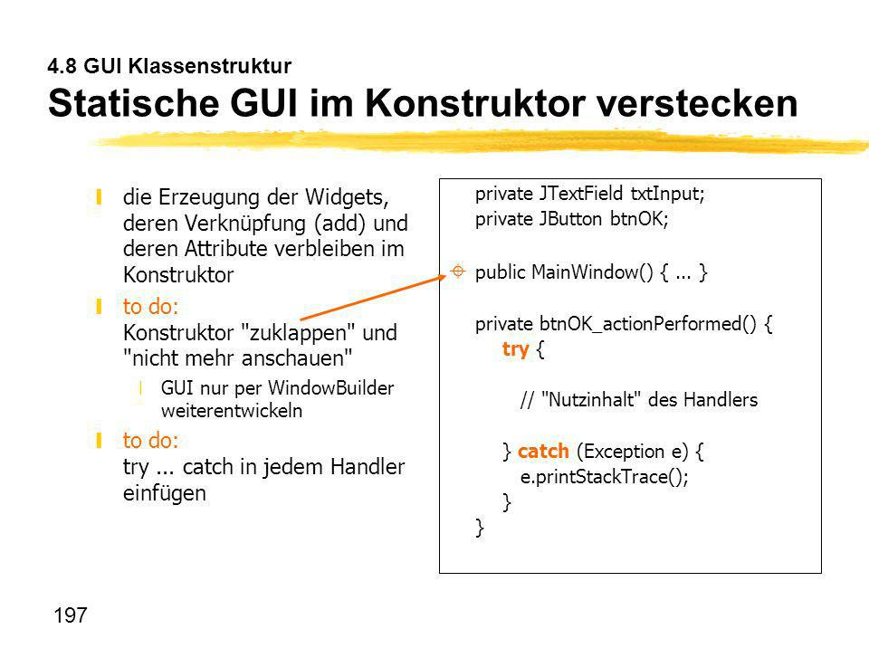 4.8 GUI Klassenstruktur Statische GUI im Konstruktor verstecken