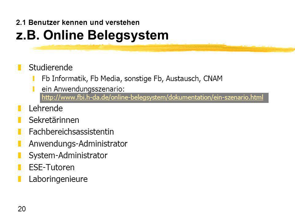 2.1 Benutzer kennen und verstehen z.B. Online Belegsystem