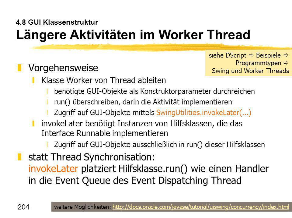 4.8 GUI Klassenstruktur Längere Aktivitäten im Worker Thread