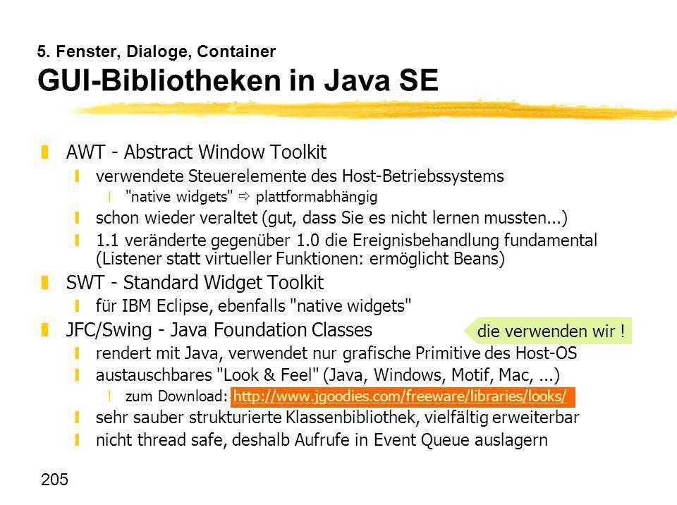 5. Fenster, Dialoge, Container GUI-Bibliotheken in Java SE