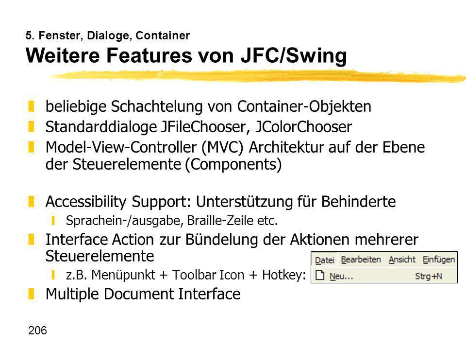 5. Fenster, Dialoge, Container Weitere Features von JFC/Swing