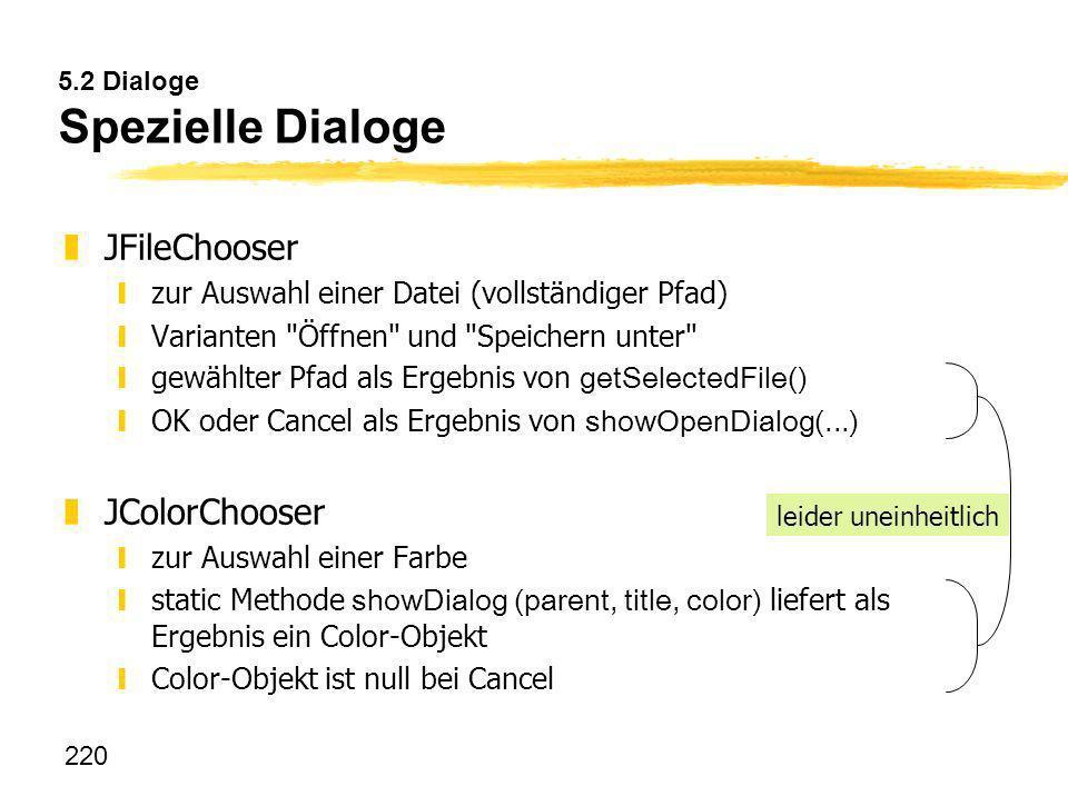 5.2 Dialoge Spezielle Dialoge