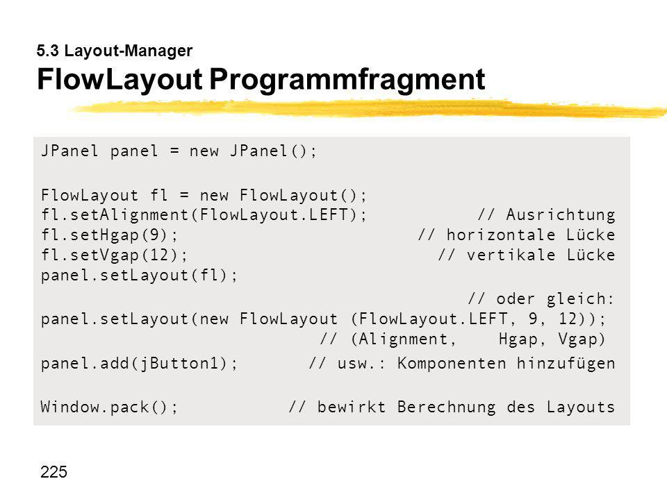 5.3 Layout-Manager FlowLayout Programmfragment