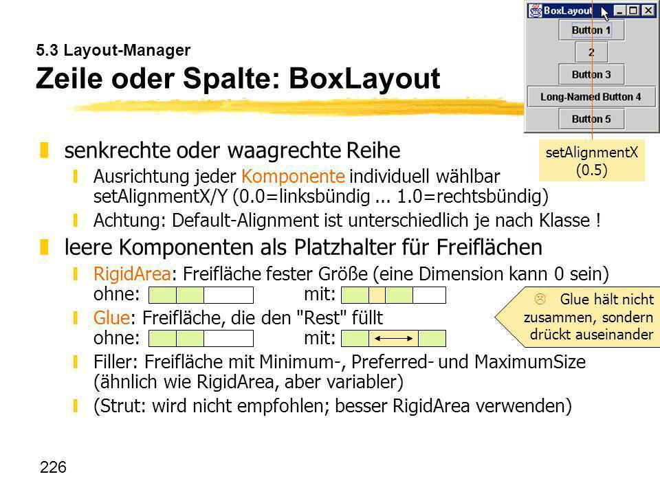 5.3 Layout-Manager Zeile oder Spalte: BoxLayout