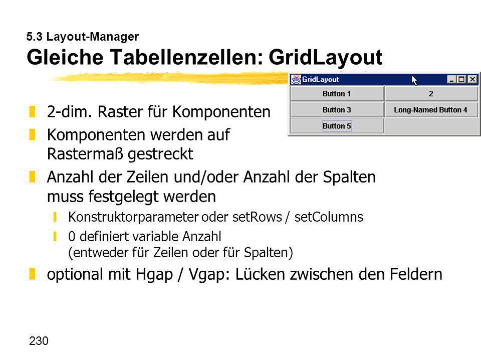 5.3 Layout-Manager Gleiche Tabellenzellen: GridLayout