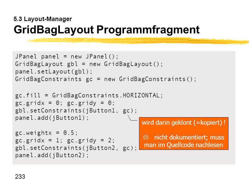 5.3 Layout-Manager GridBagLayout Programmfragment