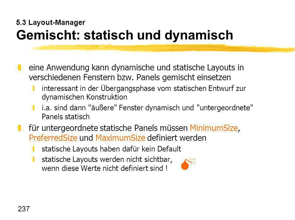 5.3 Layout-Manager Gemischt: statisch und dynamisch