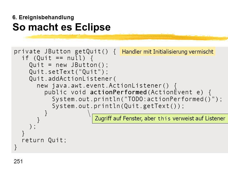 6. Ereignisbehandlung So macht es Eclipse