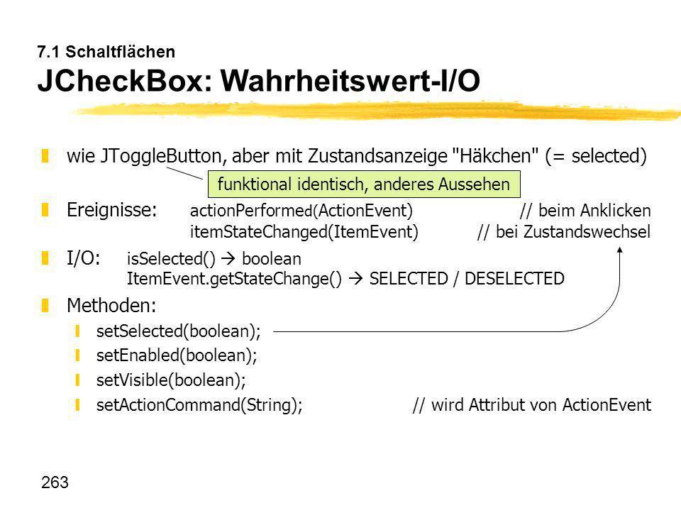 7.1 Schaltflächen JCheckBox: Wahrheitswert-I/O