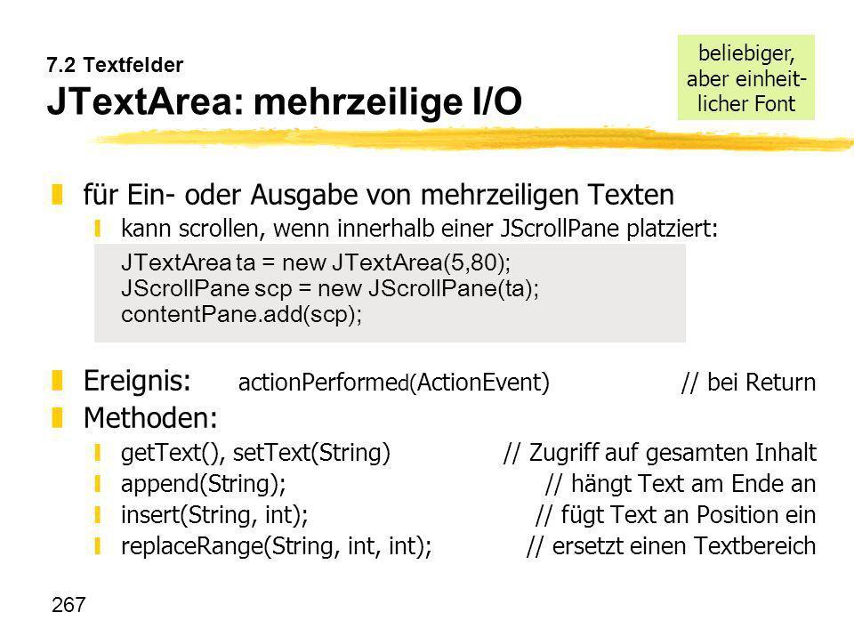 7.2 Textfelder JTextArea: mehrzeilige I/O