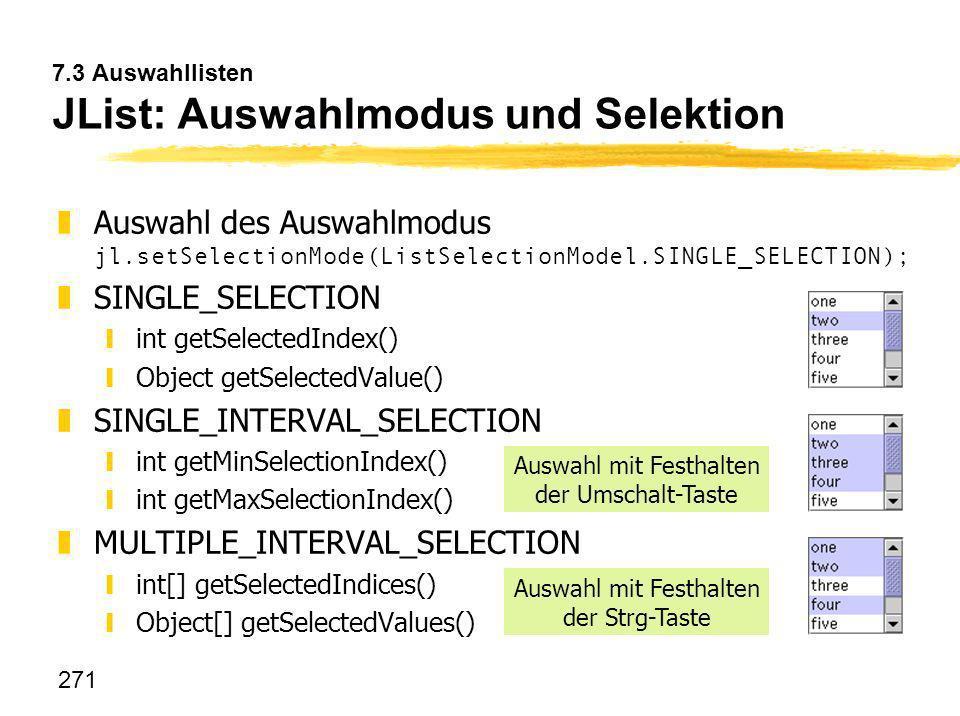 7.3 Auswahllisten JList: Auswahlmodus und Selektion