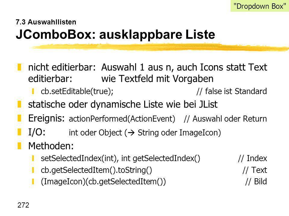 7.3 Auswahllisten JComboBox: ausklappbare Liste