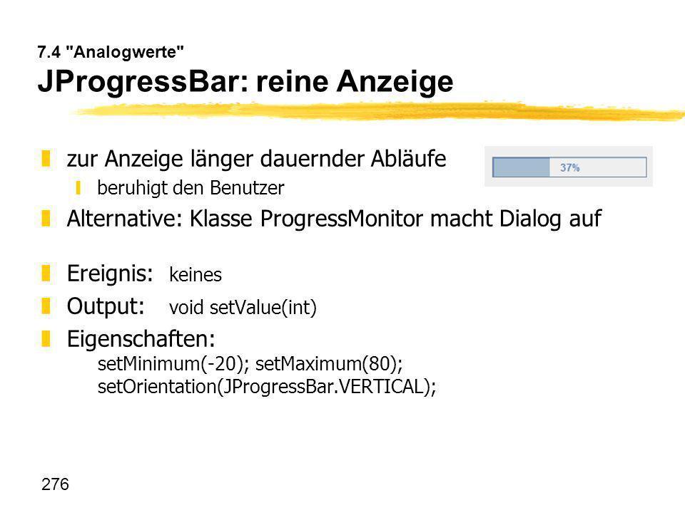 7.4 Analogwerte JProgressBar: reine Anzeige